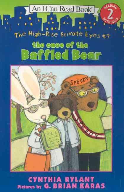 The Case of the Baffled Bear By Rylant, Cynthia/ Karas, G. Brian (ILT)