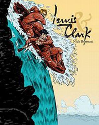 Lewis & Clark By Bertozzi, Nick